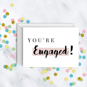 you're-engaged-engagement-card